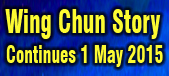 graphic Wing Chun Story Continues 1 May 2105